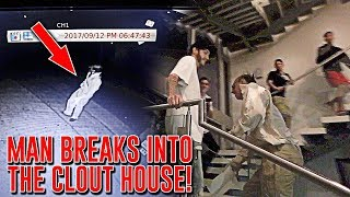 man breaks into clout house caught on camera