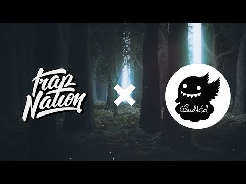 Trap Nation & CloudKid Music Mix