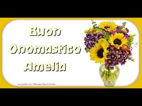 Auguri Amelia Buon Onomastico Youtube