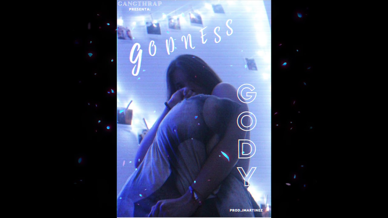 Download Godness - Gody (GangThrap) /Prod.Jmartinez