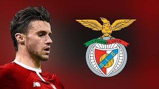 Sébastien Corchia - Welcome to Benfica - All Amazing Skills and Goals - 2018