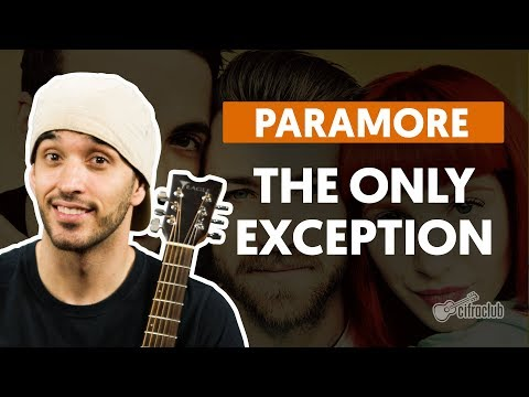 The Only Exception - Paramore (aula de violão completa)
