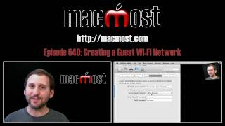 Creating a Guest Wi-Fi Network (MacMost Now 640)