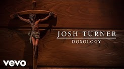 Josh Turner - Doxology (Audio)