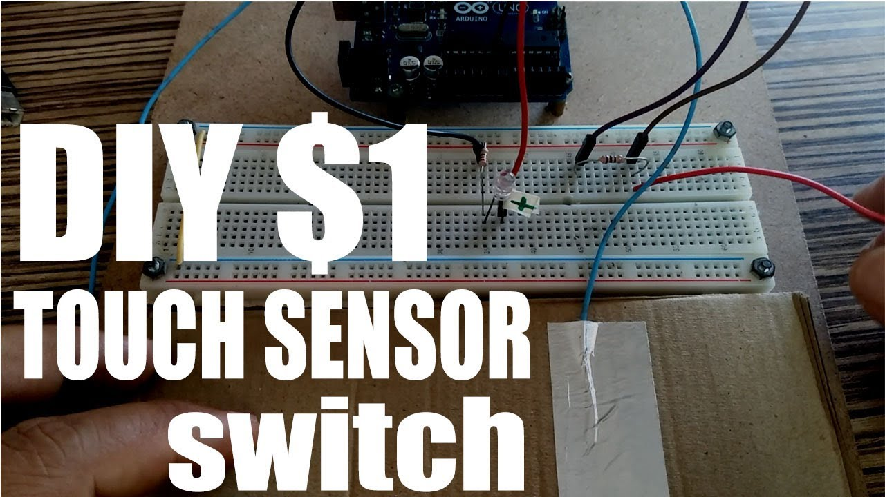DIY Touch sensor or Capacitive sensor Switch with Arduino