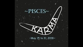 ~Pisces~Love~Growth Brings Changes in Love~May 15 to 31, 2018 Pisces Tarot Reading May 2018