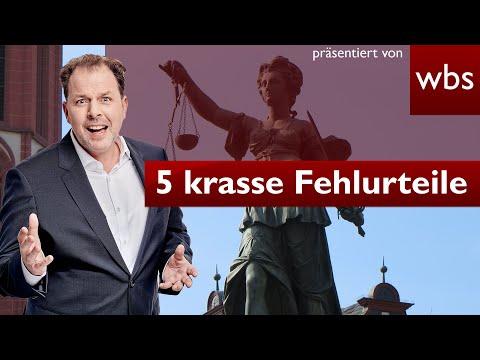 5 krasse Fehlurteile und ihre Folgen | Rechtsanwalt Christian Solmecke