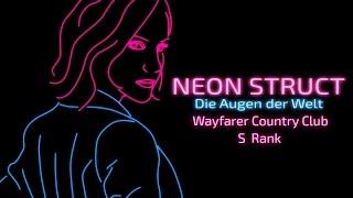 Neon Struct (S-Rank | Expert difficulty): Wayfarer Country Club
