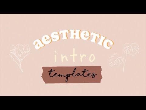 Aesthetic Intro Templates   Original Aesthetic Intros