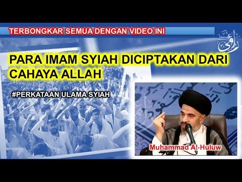 Syiah Berkata #36 - Banyolan Syiah, Para Imam Syiah Diciptakan Dari Cahaya Allah