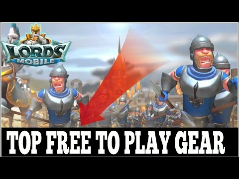Lords Mobile: Top Free To Play Gear For Your Account!