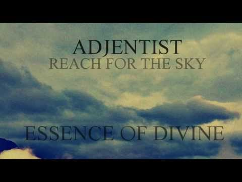 ADJENTIST - Essence of Divine ft. Øyvind Owane (NEW SONG 2013)