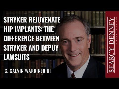 Stryker Rejuvenate Hip Implants: The Difference Between Stryker And Depuy Lawsuits
