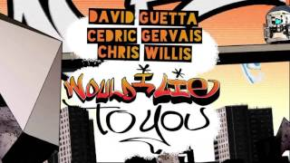 David Guetta & Cedric Gervais & Chris Willis- Would I Lie To You (Club Mix)