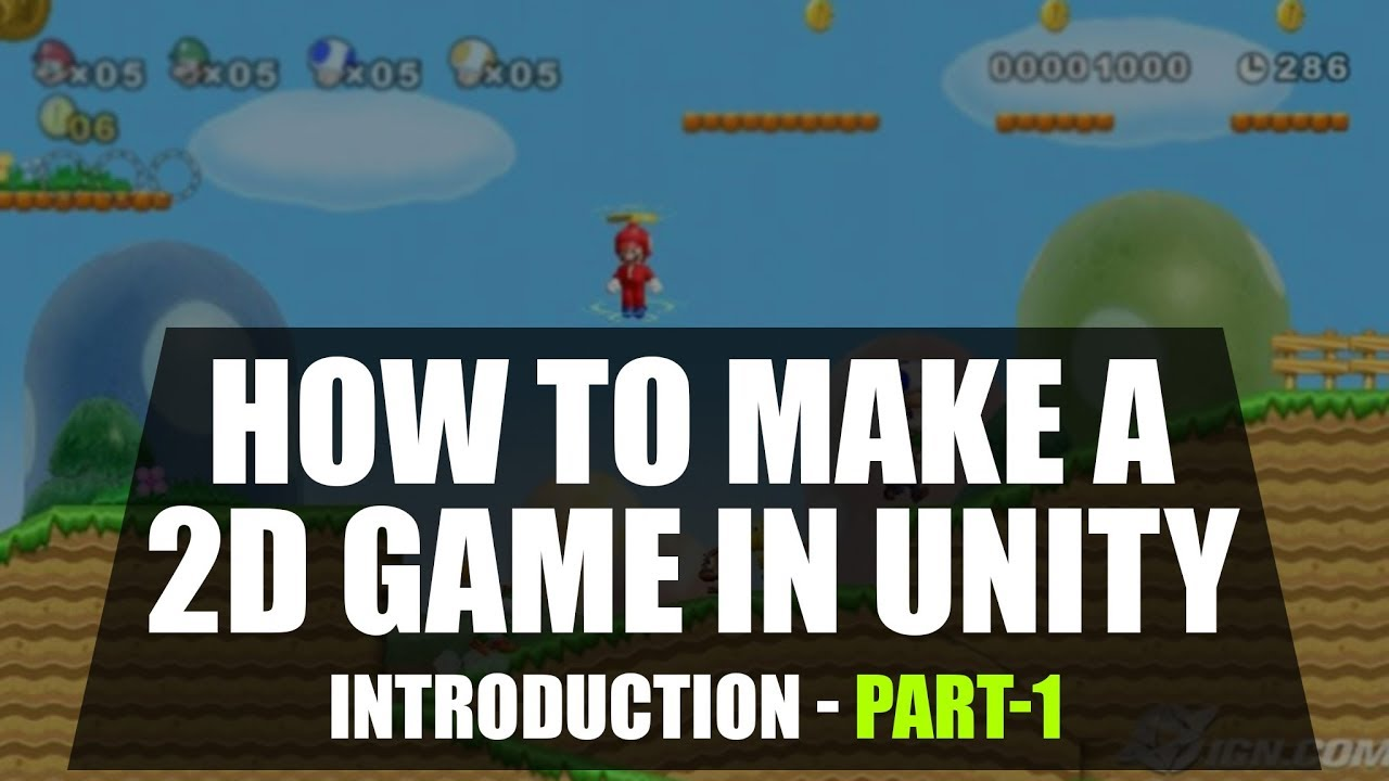 How To Make A 2d Game Unity Game Programming For