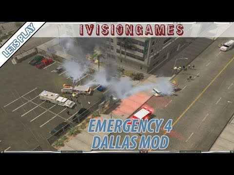 Emergency 4 - Dallas Mod - Lets Play 2 - More Fires