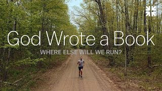 God Wrote a Book: Whęre Else Will We Run?
