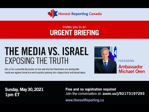 HRC Webinar: The Media War Against Israel: An Urgent Briefing with Ambassador Michael Oren