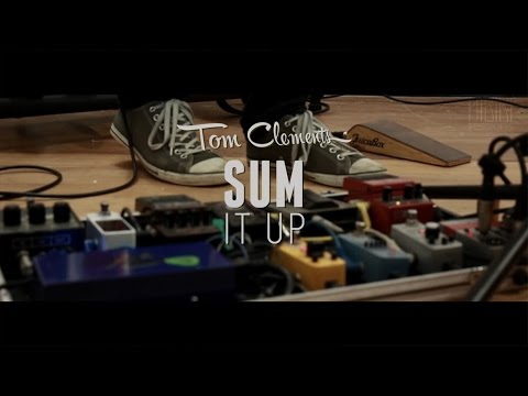 Tom Clements - Sum It Up | HIBIKI sessions