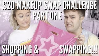 £20 MAKEUP SWAP CHALLENGE WITH THATSPEACH - PART 1 - SHOPPING & SWAPPING! | CRAIG WILLIAM