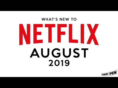 What's New To Netflix August 2019