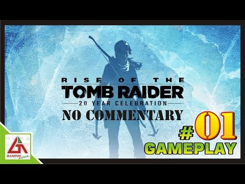 Rise of the Tomb Raider : Gameplay Part 01 : No commentary : Gamingadda