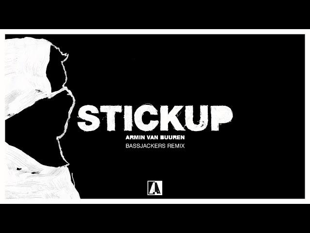 Armin van Buuren - Stickup (Bassjackers Remix)