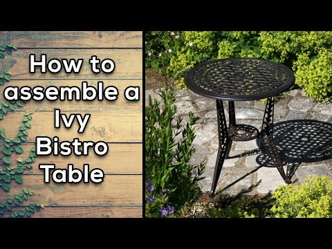 How to assemble an Ivy Bistro Table | Lazy Susan