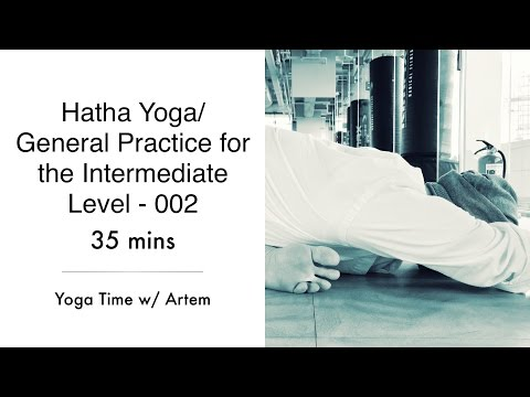 Hatha Yoga/ General Practice for the Intermediate Level - 002