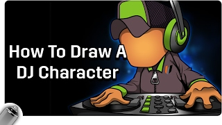 Drawings & illustrations | How To Draw A DJ Character
