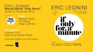 Eric Legnini & Hugh Coltman - If Only For a Minute.mp3