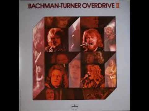 Bachman-Turner Overdrive   Stonegates with Lyrics in Description