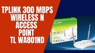 TPLink 300 Mbps Wireless N Access Point TL WA801ND