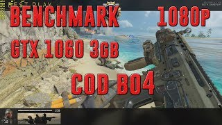 COD BLACK OPS 4 | GTX 1060 3gb + INTEL CORE i5-7400 | 1080p VERY HIGH | BENCHMARK OPEN BETA