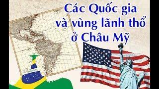 Châu Mỹ: Các Quốc Gia Và Vùng Lãnh Thổ