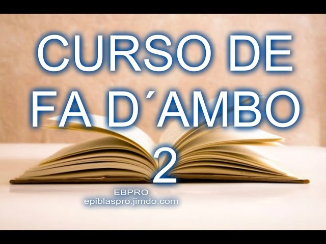 CURSO DE  FÁ D´AMBO CLASE 2