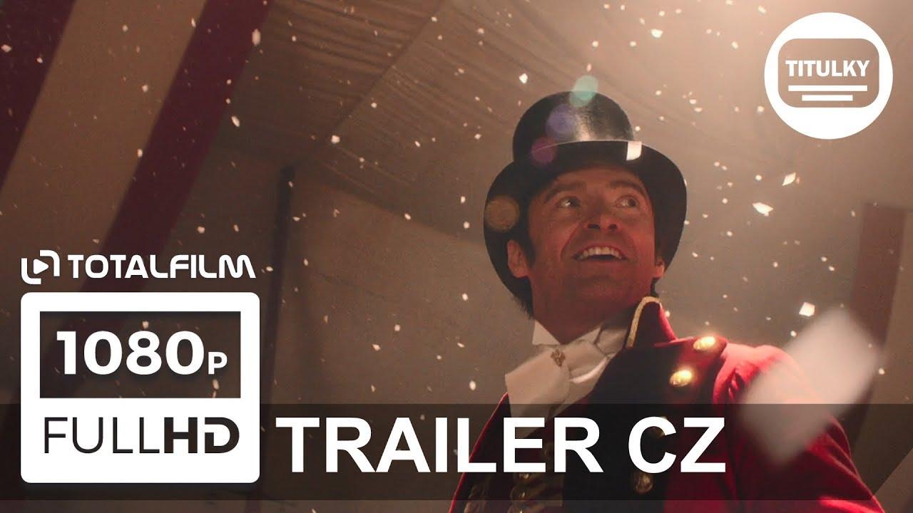 Největší showman (2017) CZ HD trailer