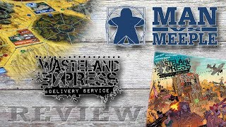 Wasteland Express: Delivery Service (Pandasaurus Games) Review by Man Vs Meeple
