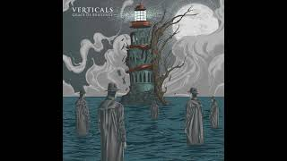 Verticals - Grace Of Existence (Full Album 2015)