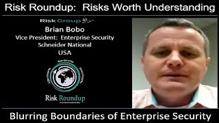 Risk Roundup Webcast:The Blurring Boundaries of Enterprise Security Risks