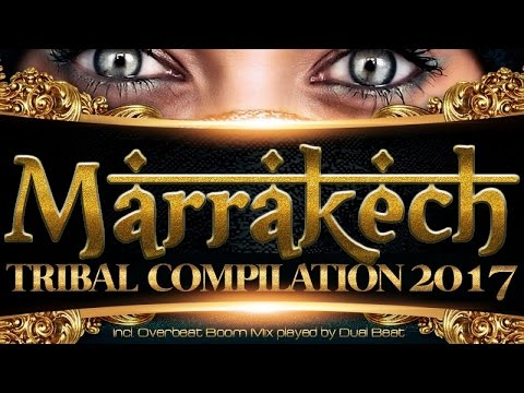 Various Artists, Dual Beat - Marrakech Tribal Compilation 2017 (Mixed By Dual Beat)