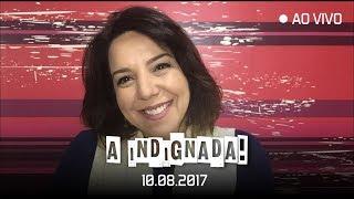 ???? AO VIVO   10/08 Luciana Liviero comenta as Notícias da Semana