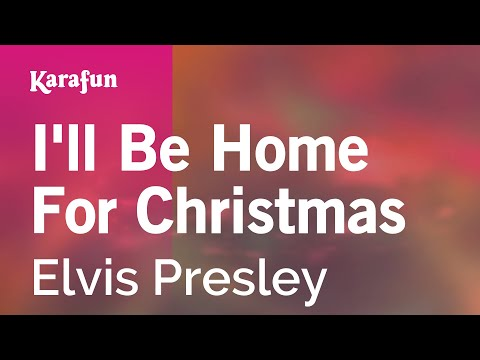 Karaoke I'll Be Home For Christmas - Elvis Presley *