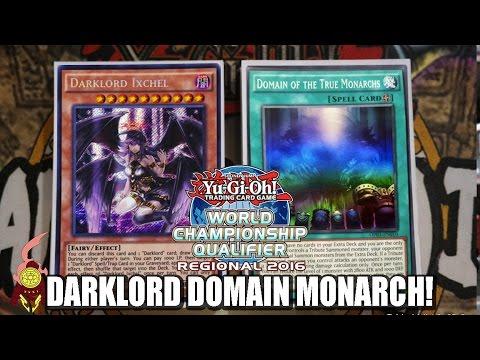 *YUGIOH* DARKLORD DOMAIN MONARCH DECK PROFILE! TOP REGIONALS! 2016! Version 1 Ft.Nicholas