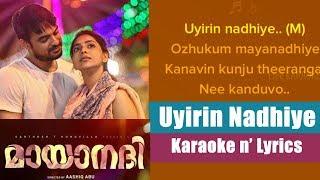 Mayaanadhi - Uyirin Nadhiye, Karaoke and Lyrics