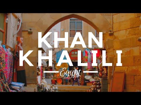 Khan Khalili, Cairo, Egypt - Egypt Attractions - The Egyptian Khan Khalili Bazaar for the Tourists