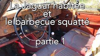 La Jaguar HabitéE Et Le Barbecue Squatté - Partie 1