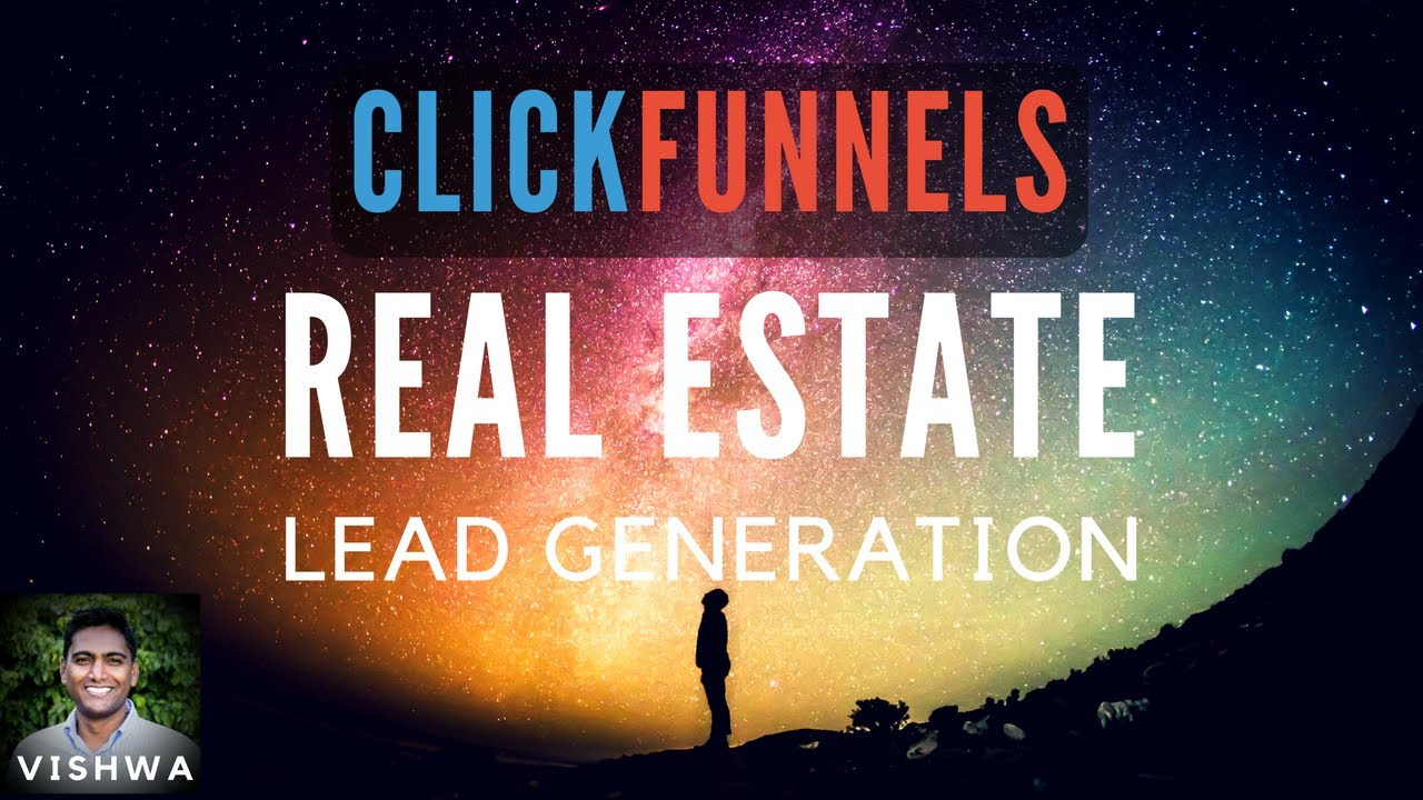 Clickfunnels for Real Estate & Realtors - Get Unlimited Leads
