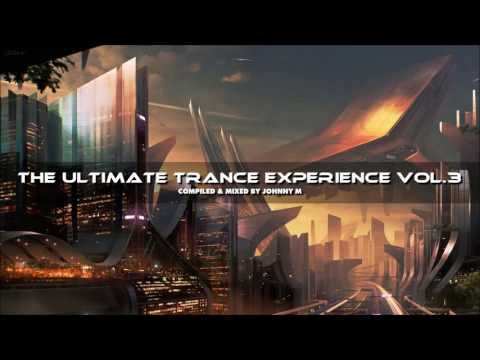 The Ultimate Trance Experience Vol. 3 | Summer 2016 Mix