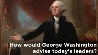 What would you ask george washington